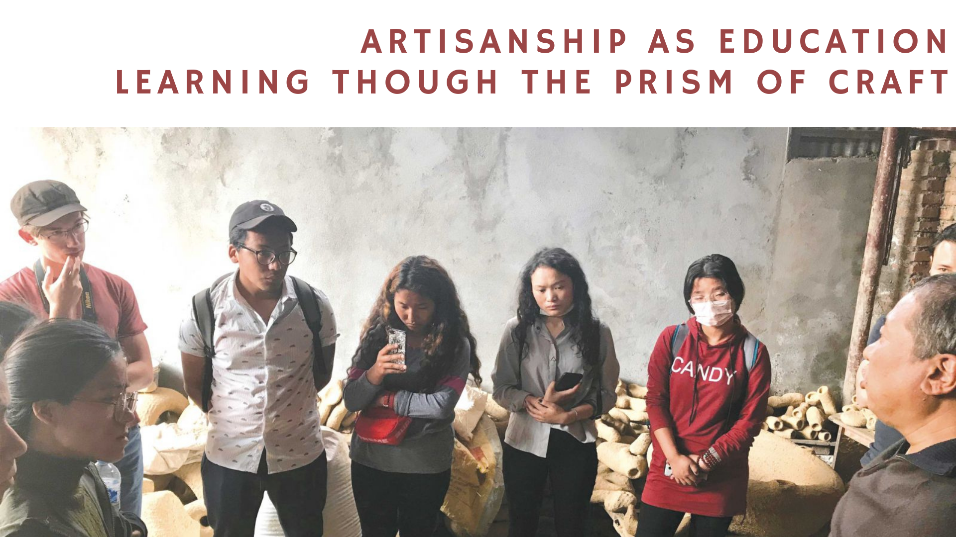Artisanship as Education: Learning Through the Prism of Craft